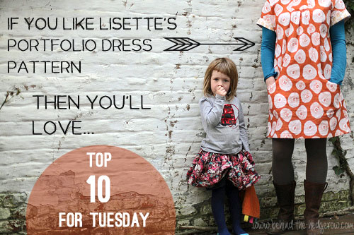 Top 10 for Tuesday - Patterns similar to Lisette Portfolio (Simplicity 2245) // Behind the Hedgerow